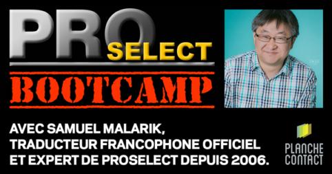 ProSelect BootCamp - Formation avec Samuel Malarik