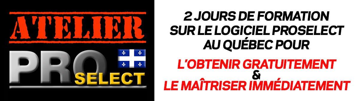 Atelier ProSelect au Québec