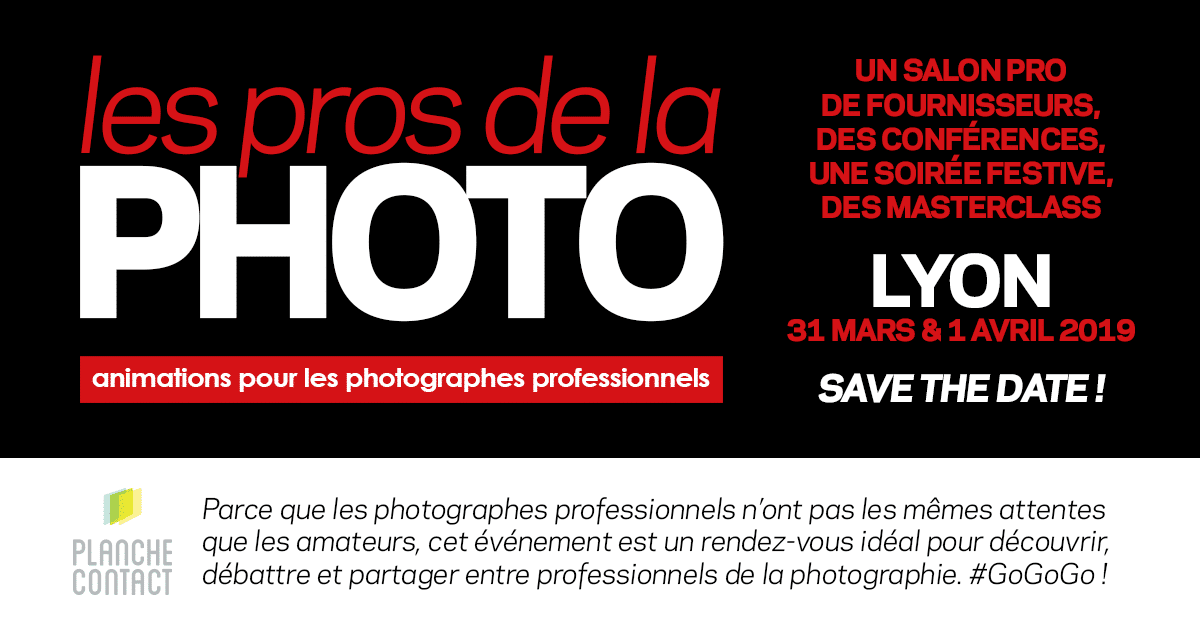 Les Pros de la Photo - Lyon 2019